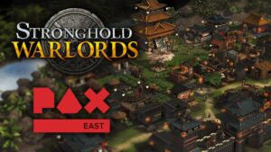 Stronghold: Warlords PAX Demo – The TechLads Review