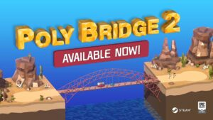 Poly Bridge 2 – The Techlads Review