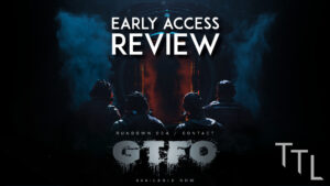 GTFO Early Access – The TechLads Review