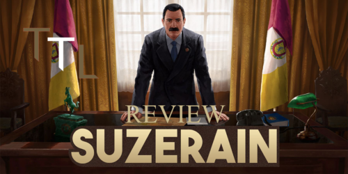 Suzerain – The TechLads Review